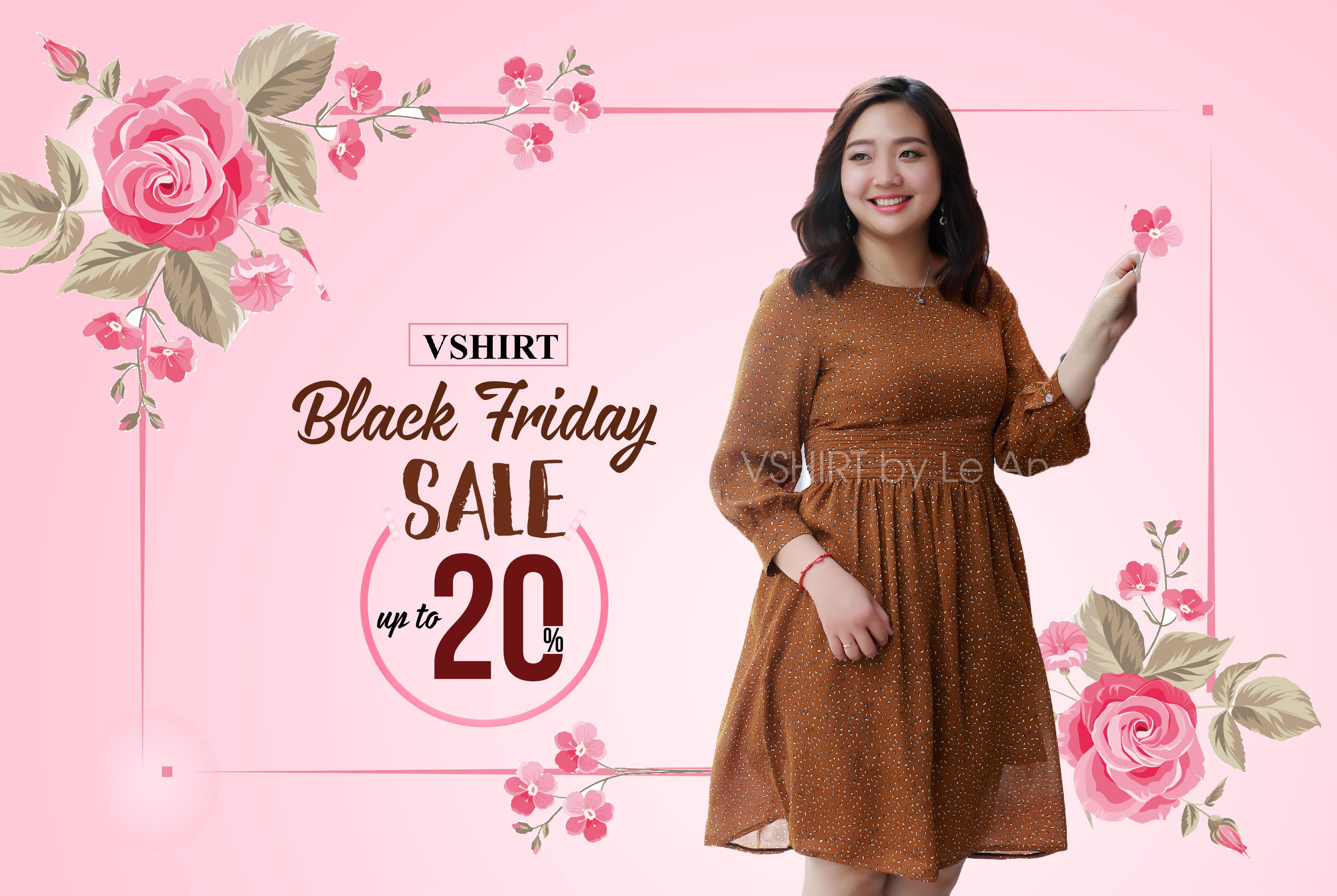Black Friday- Khuyến mãi ngập tràn- Sale up to 20%
